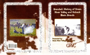 Brand History Book--Branded: History of Green River Valley and Hoback Basin Brands